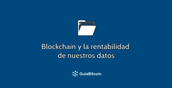 blockchain-datos-personales-rentabilidad