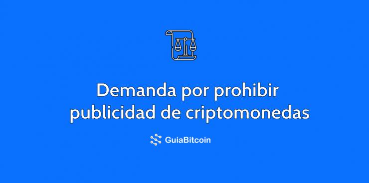 demanda-por-prohibicion- de-criptopublicidad