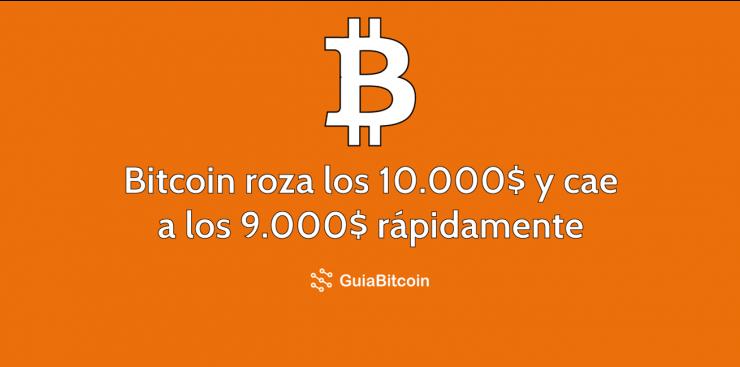 Bitcoin roza los 10.000 dólares, pero cae por debajo de los 9.000