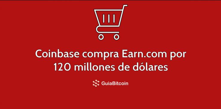 Coinbase compra Earn.com por 120 millones de dólares
