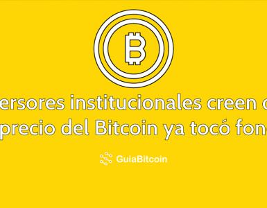 Inversores institucionales creen que el precio del Bitcoin ya tocó fondo