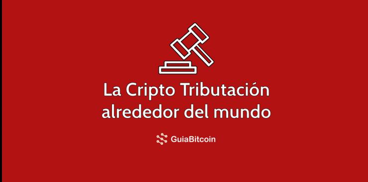 cripto-tributación-alrededor-del-mundo