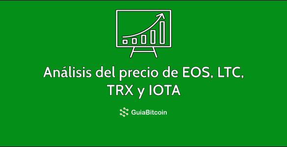 Análisis del precio de EOS, LTC, TRX y IOTA