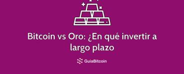 Bitcoin vs Oro para invertir a largo plazo