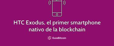 HTC Exodus el primer smartphone nativo de la blockchain