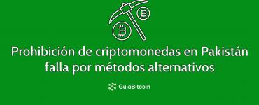 La prohibición de criptomonedas en Pakistán falla y sigue la venta de Bitcoin