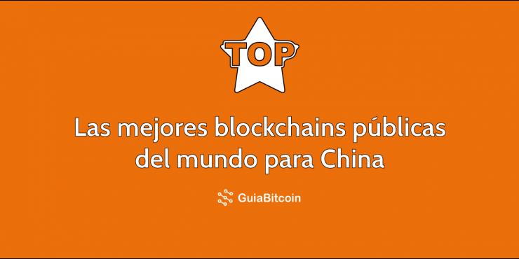 Las mejores blockchains públicas del mundo para el Ministerio de Tecnología Chino