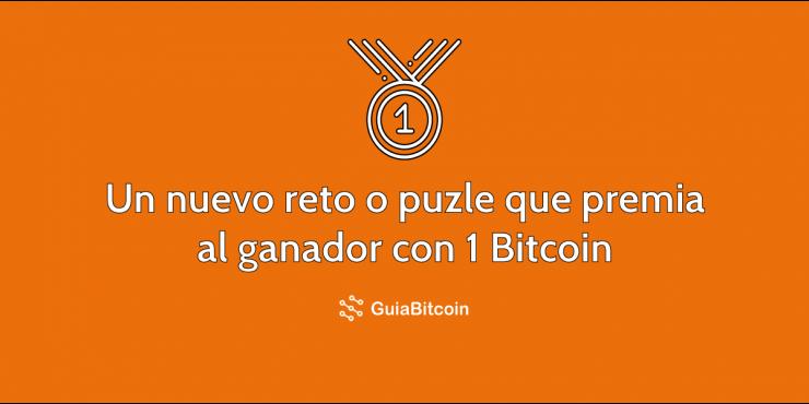 Un nuevo reto o puzle que premia al ganador con 1 Bitcoin