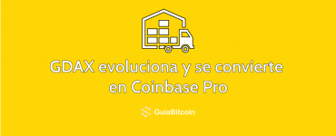 Adiós a GDAX y hola a Coinbase Pro