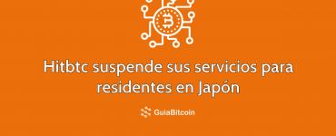 Hitcbtc suspende sus servicios para residentes en Japón