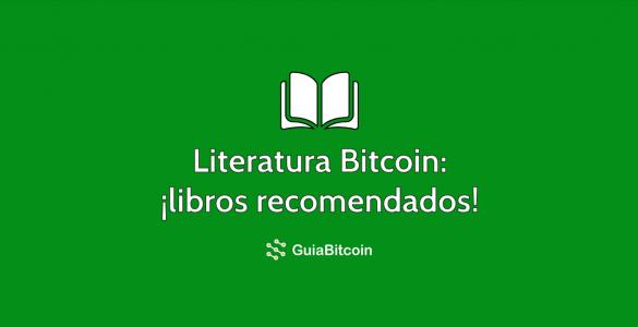 5 libros sobre Bitcoin que tienes que leer