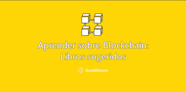 5 libros sobre Blockchain que tienes que leer