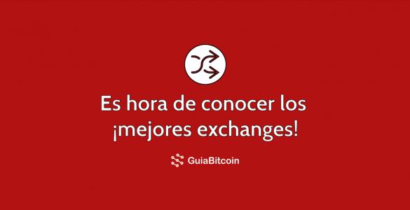 Los 7 exchanges que necesitas conocer