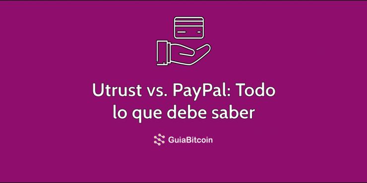 Utrust vs PayPal